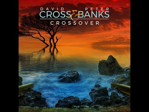 David Cross & Peter Banks - Crossover album sampler