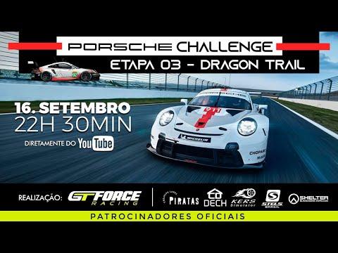 PORSCHE CHALLENGE - Etapa 03: Dragon Trail   GTSport