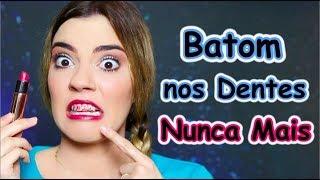 #VEDA 20 - #LuMeAjuda - Batom nos Dentes!? NUNCA MAIS