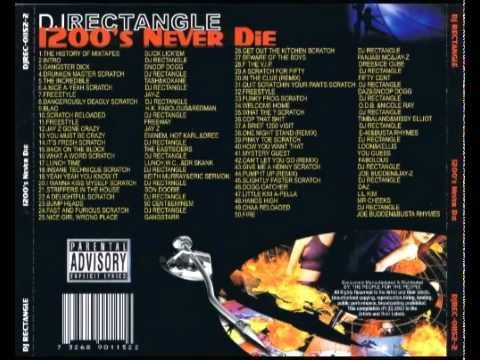 DJ Rectangle - 1200's Never Die [Part 6/6] Mp3