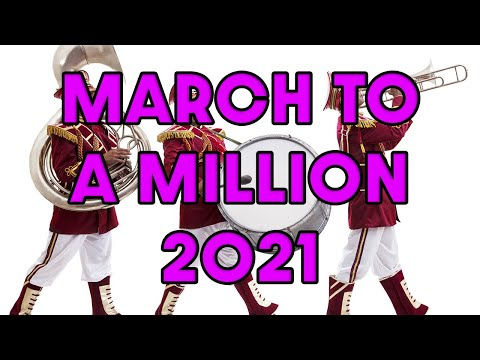 March to a Million 2021