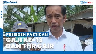 Presiden Pastikan THR dan Gaji ke-13 PNS serta Aparat TNI/Polri Cair