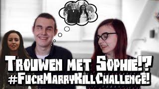 TROUWEN MET SOPHIE MILZINK!? | FUCK MARRY KILL CHALLENGE | MET SACHA BARENS