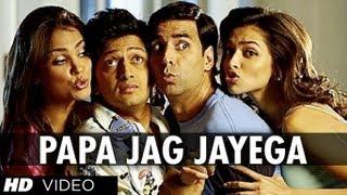 """Papa Jag Jayega Full Song"" Housefull | Akshay Kumar"