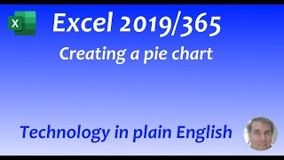 Excel 2019/365: Charts: Creating a Pie Chart