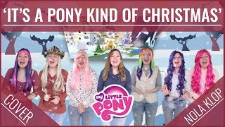 It's A Pony Kind Of Christmas - MLP - Nola Klop Cover
