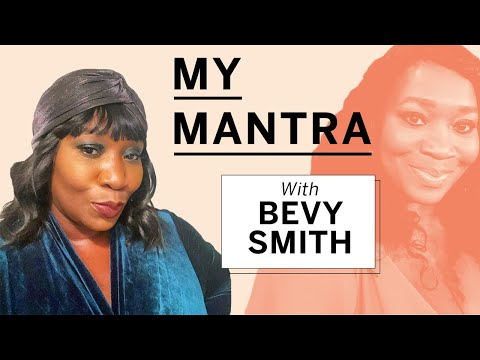 Bevy Smith's Mantra Proves Age is Just a Number | My Mantra | Health