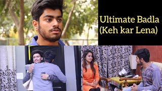 ULTIMATE REVENGE | KEH KAR LENA | Awanish Singh |