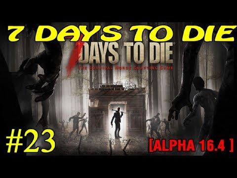 7 Days to Die ► Ещё чуточку ► №23 (Стрим) (видео)