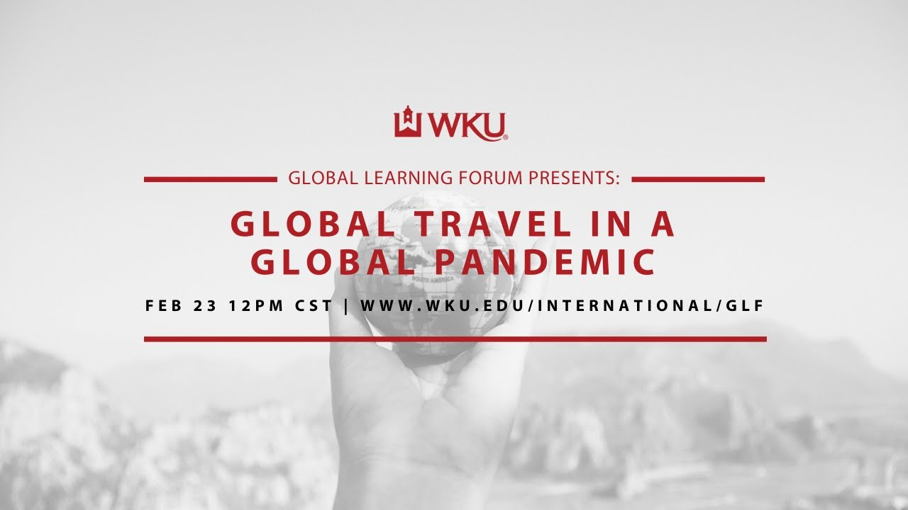 Global Travel in a Global Pandemic Video Preview