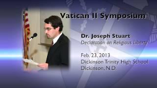 Dr. Joseph Stuart: Dignitatis Humanae, Declaration on Religious Liberty
