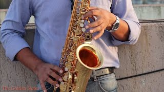 Ruk Jana Nahi Tu Kahin Haar Ke- Saxophone- The Golden Notes-Sachin Jain - Download this Video in MP3, M4A, WEBM, MP4, 3GP