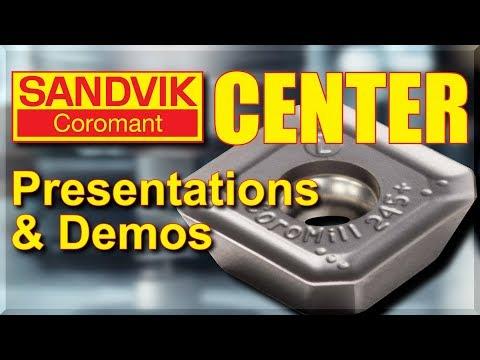 Sandvik Coromant Center & CNC Cutting Demos