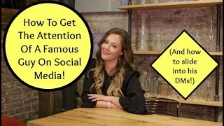 SOCIAL MEDIA ADVICE: How to Get The Attention Of A Famous Guy on Instagram/Twitter! | Shallon Lester