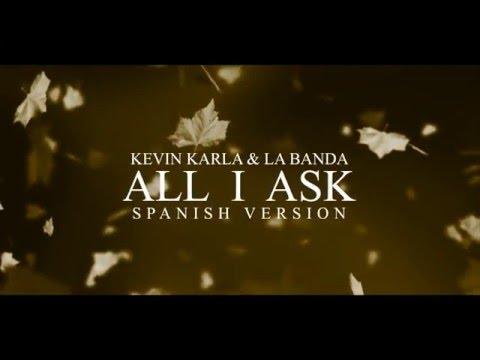 Música All I Ask (Spanish Version)