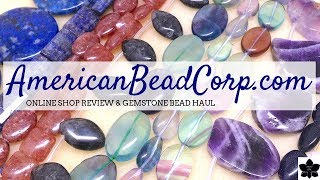 AmericanBeadCorp.com Online Shop Review   Gemstone Bead Haul   Beaded Jewelry Making Supplies