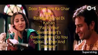 Piyu Bole Piya Bole Full Lyrical Video Song With English
