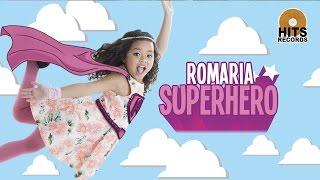 Gambar cover Romaria - Superhero [Official Music Video]