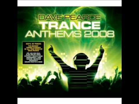 Dave Pearce   Trance Anthems 2008 CD 1 Mp3