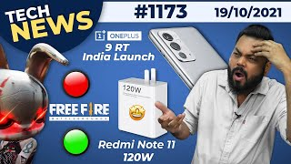Redmi Note 11 120W⚡, OnePlus 9 RT India Launch, M1 Pro & M1 Max,Free Fire Red - Green Light-#TTN1173