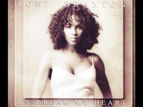 Toni Braxton - Un-Break My Heart