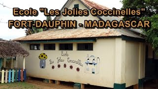 preview picture of video 'Ecole Les Jolies Coccinelles de Fort-Dauphin - Madagascar 2014'