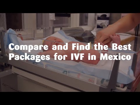 Compare-and-Find-the-Best-Packages-for-IVF-in-Mexico