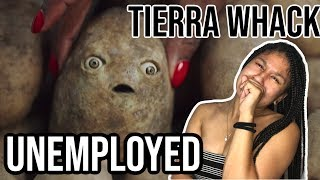 Tierra Whack   Unemployed | Late Ass Reaction Video