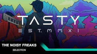 The Noisy Freaks - Selection [Tasty Release]
