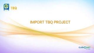 03-3 Import TBQ Project