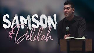 The Story of Samson & Delilah Explained