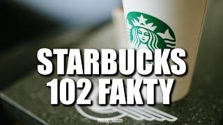 STARBUCKS 102 FAKTY