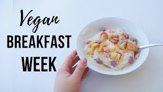 What I Had for Breakfast this Week *vegan