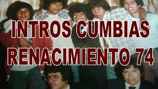 "TDCT ""Te Digo Como Tocar"" 5 INTROs CUMBIAS RENACIMIENTO 74"