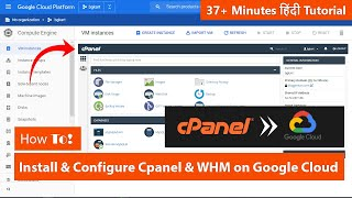 How To Install and Configure Cpanel & WHM on Google Cloud | Hindi Tutorial