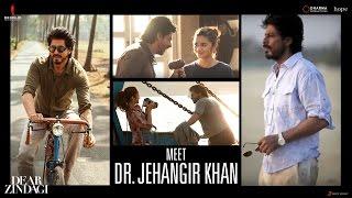 Meet Dr. Jehangir Khan | Dear Zindagi