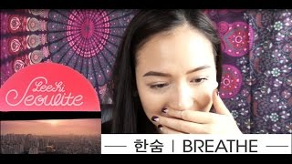 LEE HI   한숨 BREATHE MV Reaction