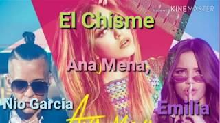 El chisme - Ana Mena, Nio Garcia, Emilia (LETRA)