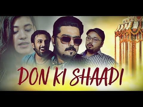 Don Ki SHAADI | The Idiotz | Funny Video