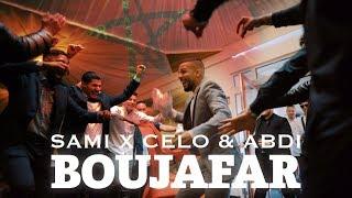 SAMI FEAT CELO & ABDI   BOUJAFAR (OFFICIAL VIDEO)