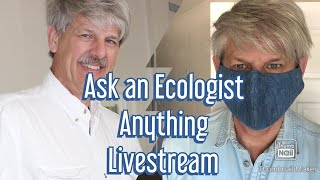 Ask an Ecologist Anything 9-5-20