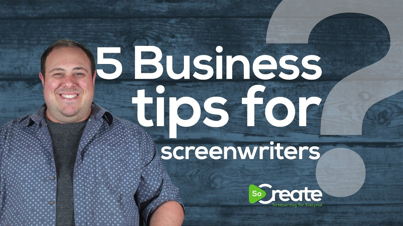 Screenwriting Consultant Danny Manus Gives Script Writers 5 Must-Have Business Tips