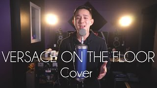 Versace On The Floor - Bruno Mars (Jason Chen Cover)