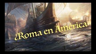 ¿Qué tal si Roma hubiese descubierto América? Primera parte.