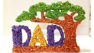 DIY Fathers Day Handmade Showpiece Gift Idea | Rice Craft | DAD