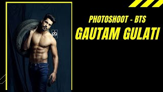 Shoot with Gautam Gulati