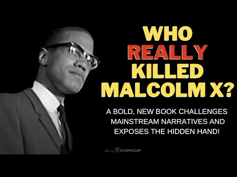 """Brother Demetric's """"But Didn't You Kill Malcolm?"""" Exposes The Hidden Hand In Malcolm X's Murder"""