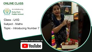 LKG | Introducing Number 7 | Mathematics for Kids | Learn Numbers | Ruby Park Public School Thumbnail