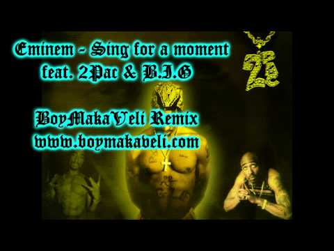 Eminem - Sing For A Moment Feat. 2Pac & Biggie
