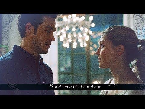 ❖ sad multifandom II [ не зови, не приду]